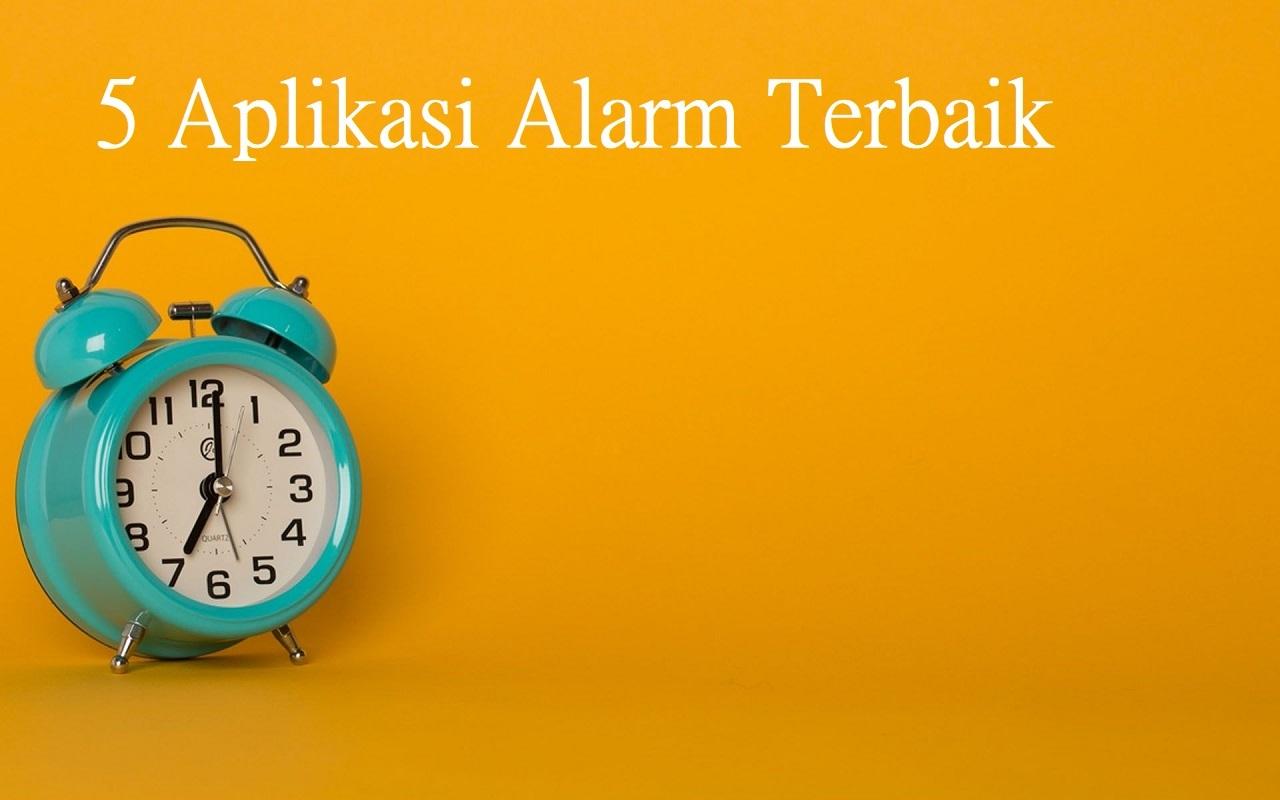 5 Aplikasi Alarm Terbaik